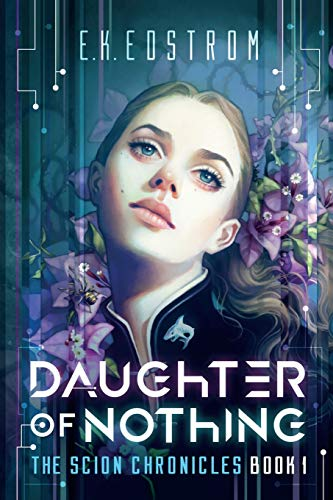 9781947518056: Daughter of Nothing (The Scion Chronicles)