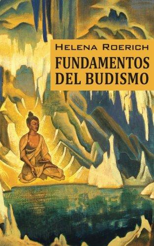 9781947619203: Los Fundamentos Del Budismo