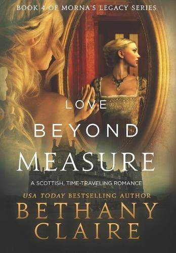 Love Beyond Measure: Claire, Bethany