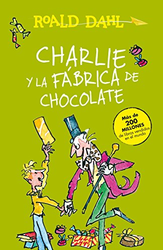 9781947783355: Charlie y la Fábrica de Chocolate = Charlie and the Chocolate Factory