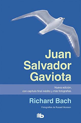 Juan Salvador Gaviota / Jonathan Livingston Seagull: Richard Bach