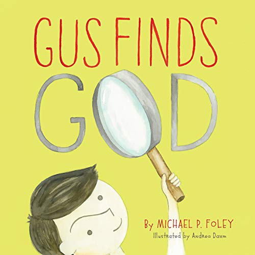 9781947792616: Gus Finds God