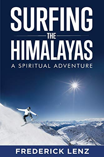 Stock image for Surfing the Himalayas for sale by ThriftBooks-Dallas