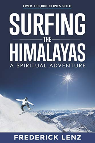 Stock image for Surfing the Himalayas: A Spiritual Adventure for sale by GF Books, Inc.
