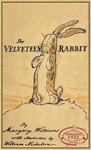 9781947844209: The Velveteen Rabbit: The Original 1922 Edition in Full Color