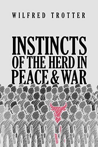 9781947844957: Instincts of the Herd in Peace and War