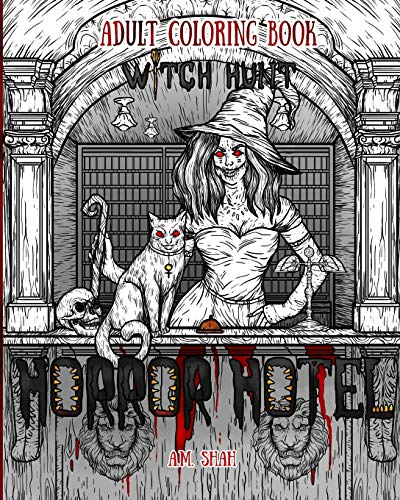 Adult Coloring Book Horror Hotel: Witch Hunt: Shah, A.M.