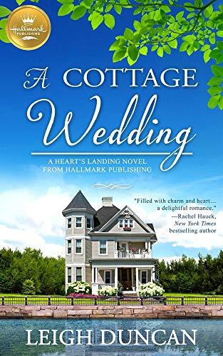 9781947892606: A Cottage Wedding: A Heart's Landing Novel from Hallmark Publishing: 2