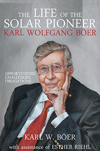 9781947938885: The Life of the Solar Pioneer Karl Wolfgang Boer: Opportunities Challenges Obligations