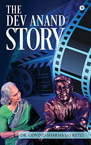 The Dev Anand Story (Paperback): Dr Govind Sharma