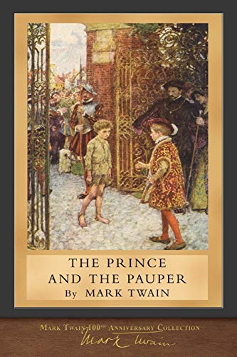The Prince and the Pauper: Original Illustrations: Mark Twain