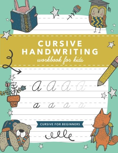 cursive handwriting workbook for kids cursive writing practice book cursive for beginners by. Black Bedroom Furniture Sets. Home Design Ideas
