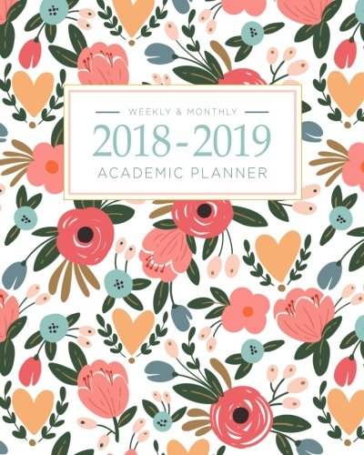 9781948209182: 2018-2019 Academic Planner Weekly And Monthly