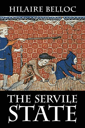 9781948231053: The Servile State