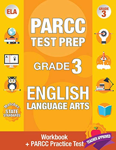 PARCC Test Prep Grade 3 English: Workbook and 1 PARCC Practice Test, Common Core Grade 3 PARCC, ...