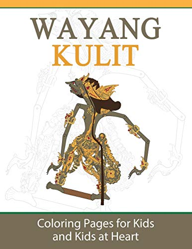 Wayang Kulit: Coloring Pages for Kids and: Art History, Hands-On