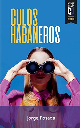 Culos Habaneros: Jorge Posada