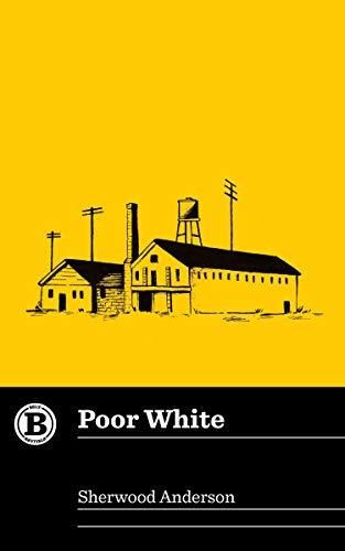 9781948742009: Poor White (Belt Revivals)