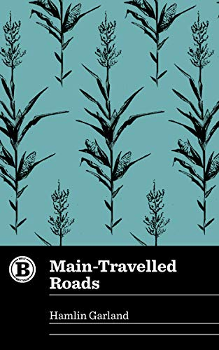 9781948742030: Main-Travelled Roads (Belt Revivals)