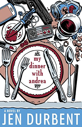 My Dinner with Andrea: Jen Durbent