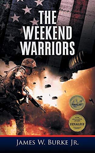 9781948828055: The Weekend Warriors