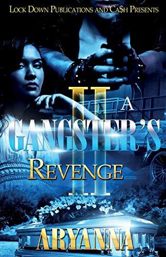 9781948878319: A Gangster's Revenge 2: Family Over Everything