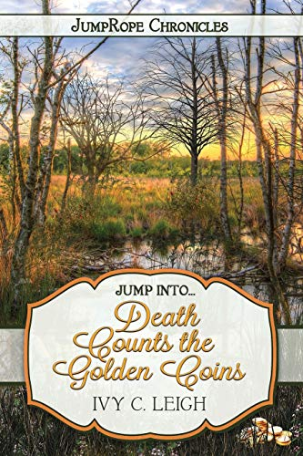 9781948899079: Death Counts the Golden Coins: 2 (Jumprope Chronicles)