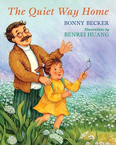 The Quiet Way Home (Hardcover): Bonny Becker