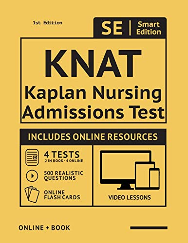 9781949147001: KNAT Full Study Guide: Study Manual with 4 Full Length Practice Tests, 500 Realistic Questions, Online Flashcards for the Kaplan Nursing Admissions Test