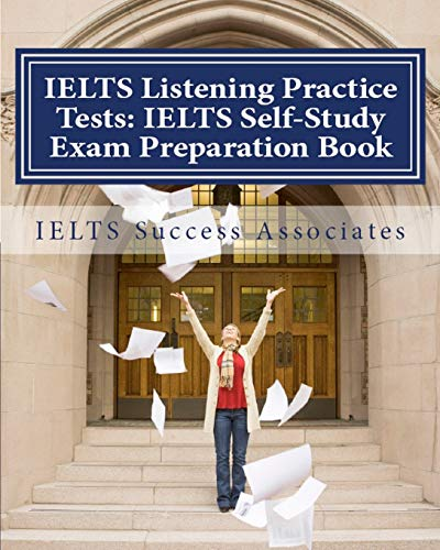 9781949282221: IELTS Listening Practice Tests: IELTS Self-Study Exam Preparation Book for IELTS for Academic Purposes and General Training Modules
