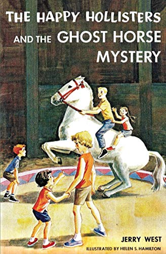 9781949436624: The Happy Hollisters and the Ghost Horse Mystery (29)