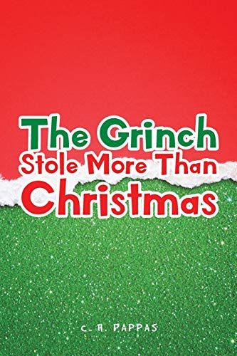 9781949570939: The Grinch Stole More Than Christmas