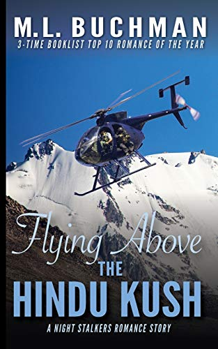 9781949825565: Flying Above the Hindu Kush: a military Special Operations romance story: 8