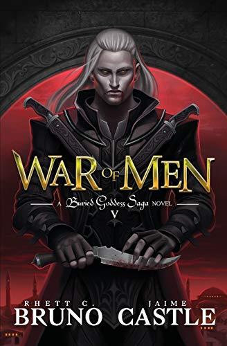 9781949890457: War of Men: (Buried Goddess Saga Book 5)
