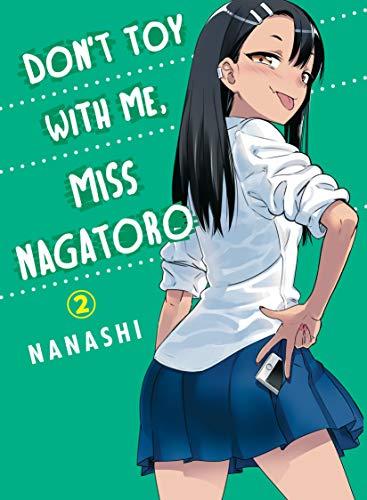 9781949980097: Don't Toy With Me Miss Nagatoro, Volume 2