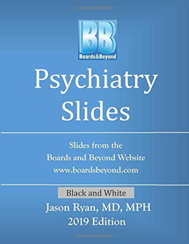 9781950109524: Boards and Beyond Psychiatry Slides (Boards and Beyond Black and White Slides)
