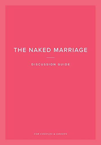 9781950113286: The Naked Marriage Discussion Guide