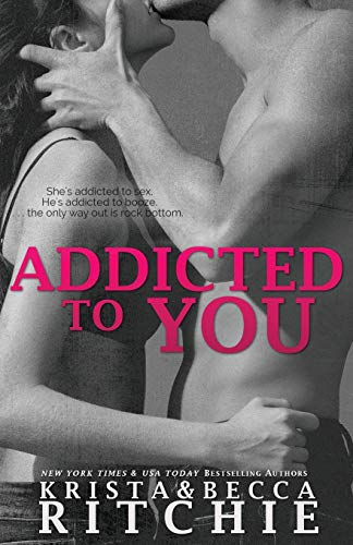 9781950165063: Addicted to You (1)