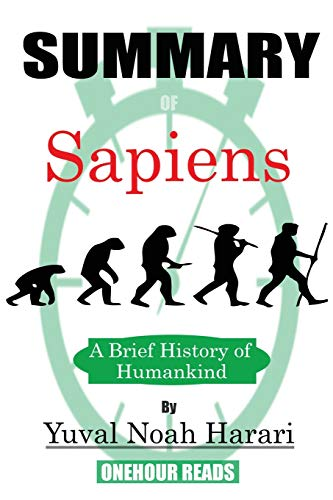 9781950284221: Summary of Sapiens: A Brief History of Humankind