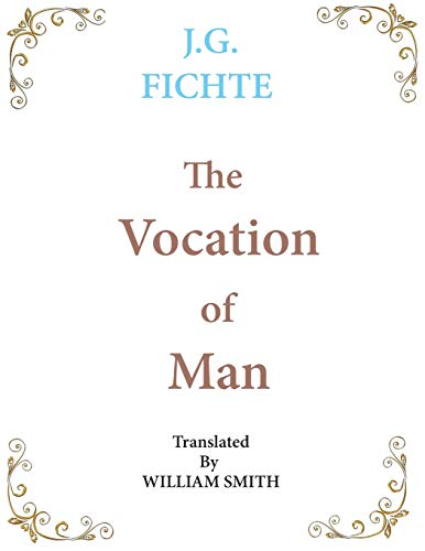 9781950330294: The Vocation of Man: Large Print