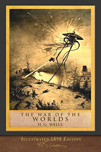9781950435302: The War of the Worlds (Illustrated 1898 Edition): 100th Anniversary Collection
