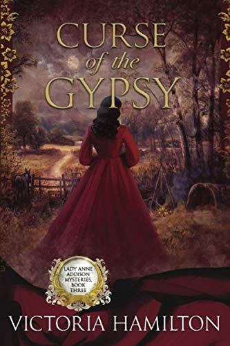 9781950461233: Curse of the Gypsy (Lady Anne Addison Mysteries)
