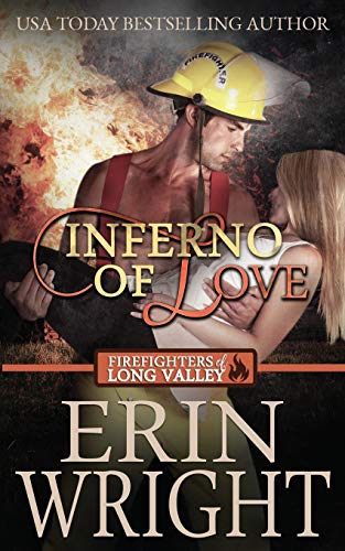 Inferno of Love: A Firefighters of Long