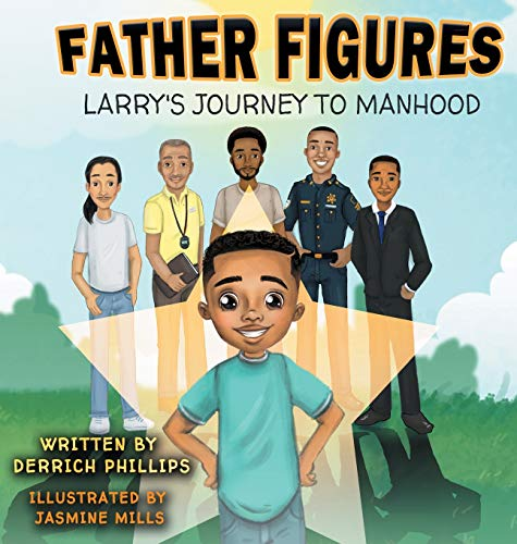 9781950715022: Father Figures: Larry's Journey To Manhood