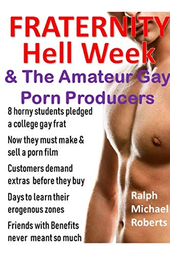 Fraternity - Hell Week: & The Amateur: Roberts, Ralph Michael