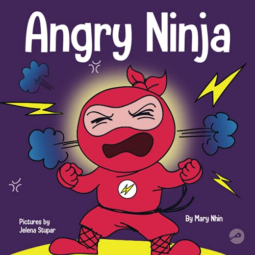 9781951056063: Angry Ninja: A Children's Book About Fighting and Managing Anger