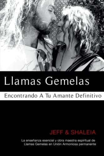9781951062064: Llamas Gemelas: Encontrando A Tu Amante Definitivo