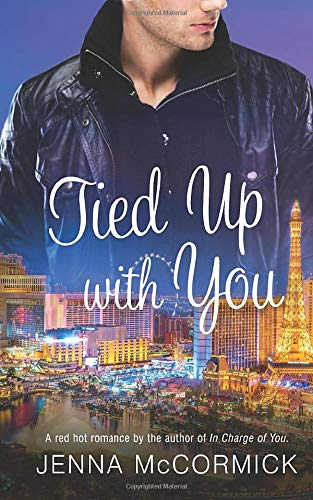 Tied Up with You (Paperback): Jenna McCormick