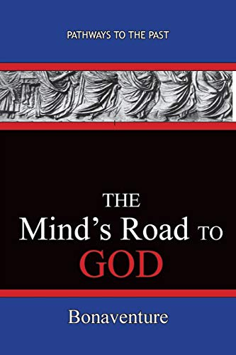 9781951497187: The Mind's Road to God: Pathways To The Past