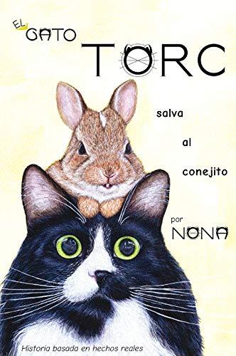 9781951640187: El GATO TORC salva al conejito (1) (Los Cuentos del Gato Torc)